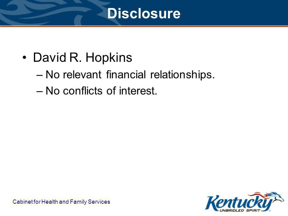 Cabinet for Health and Family Services Disclosure David R.