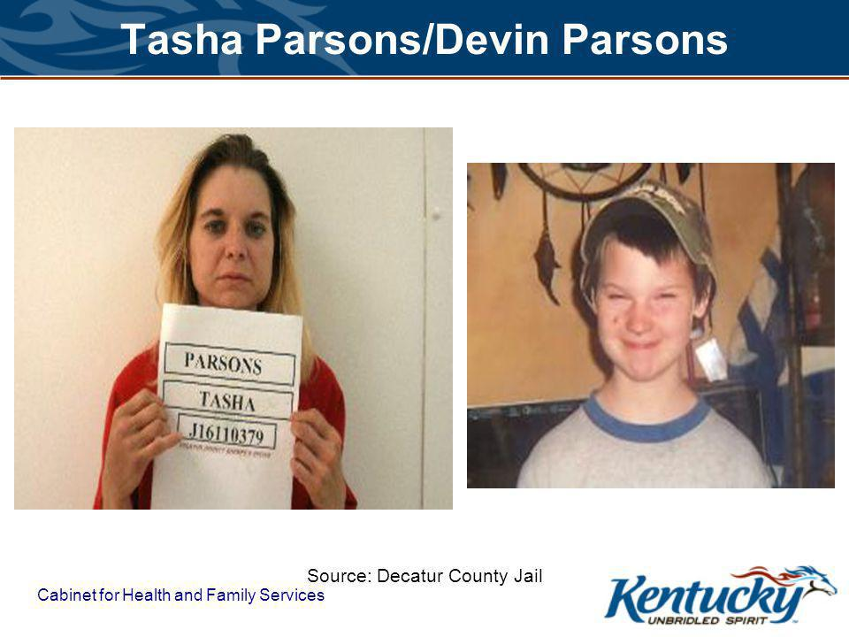 Cabinet for Health and Family Services Tasha Parsons/Devin Parsons Source: Decatur County Jail
