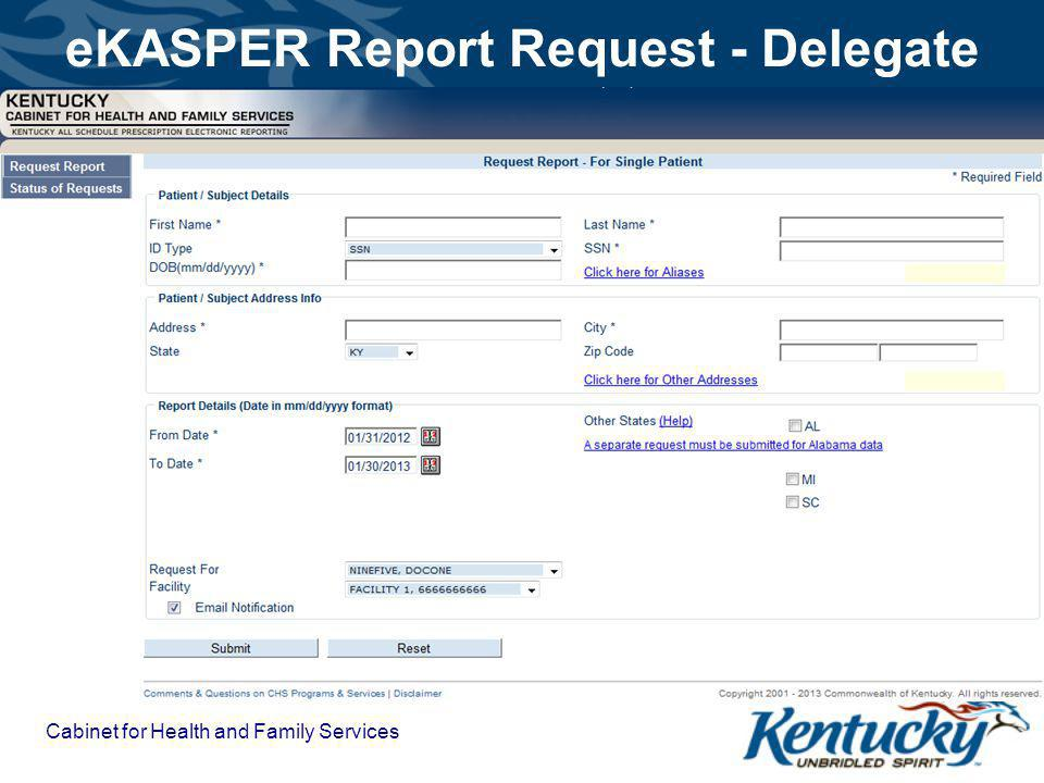 eKASPER Report Request - Delegate Cabinet for Health and Family Services