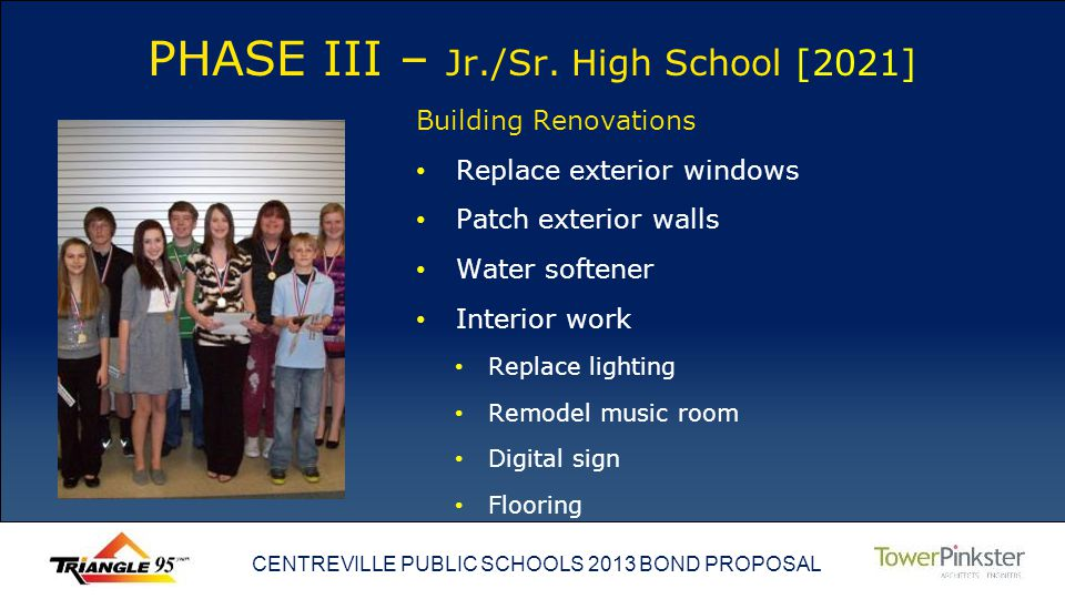 CENTREVILLE PUBLIC SCHOOLS 2013 BOND PROPOSAL PHASE III – Jr./Sr.