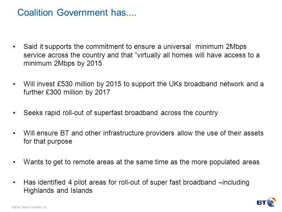 © British Telecommunications plc Coalition Government has....