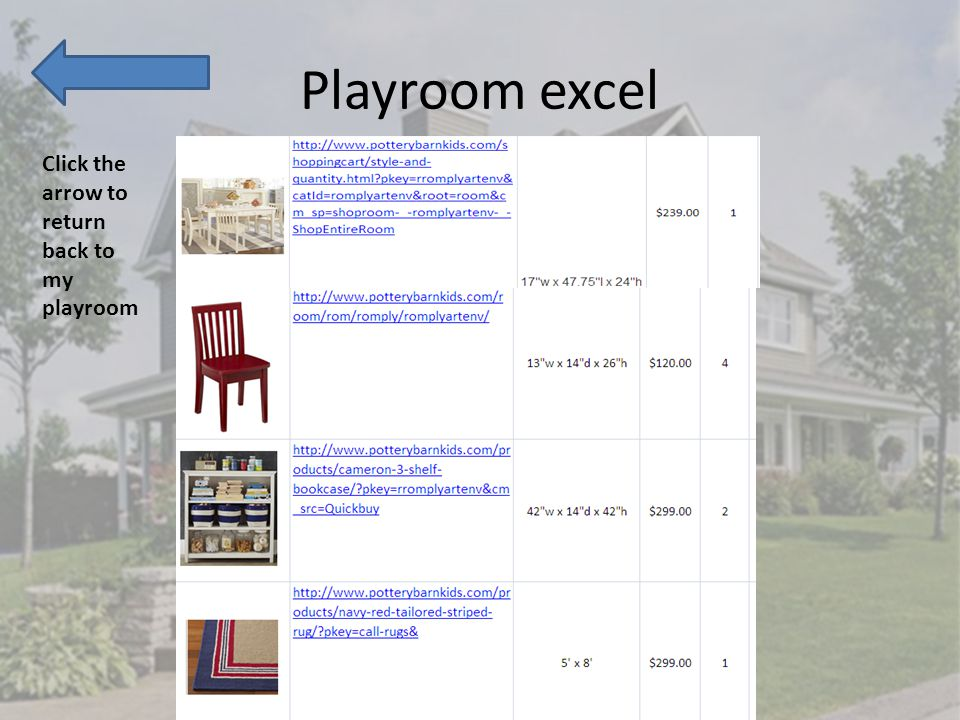Playroom excel Click the arrow to return back to my playroom