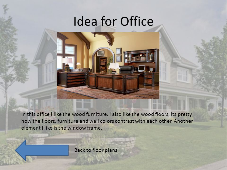 Idea for Office In this office I like the wood furniture.