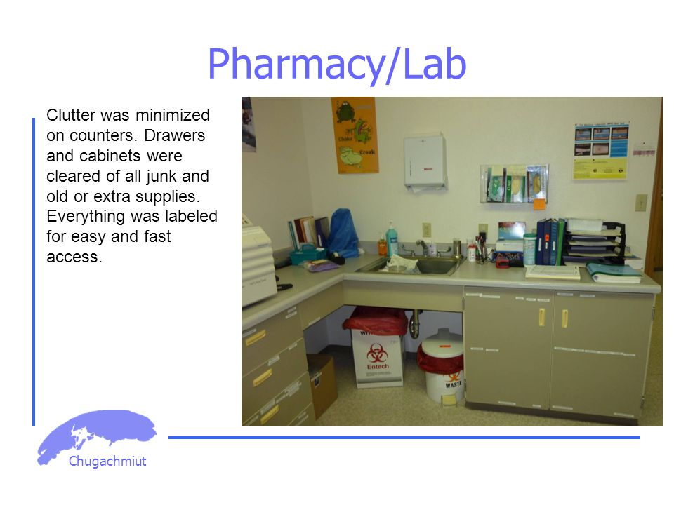 Chugachmiut Pharmacy/Lab Clutter was minimized on counters.