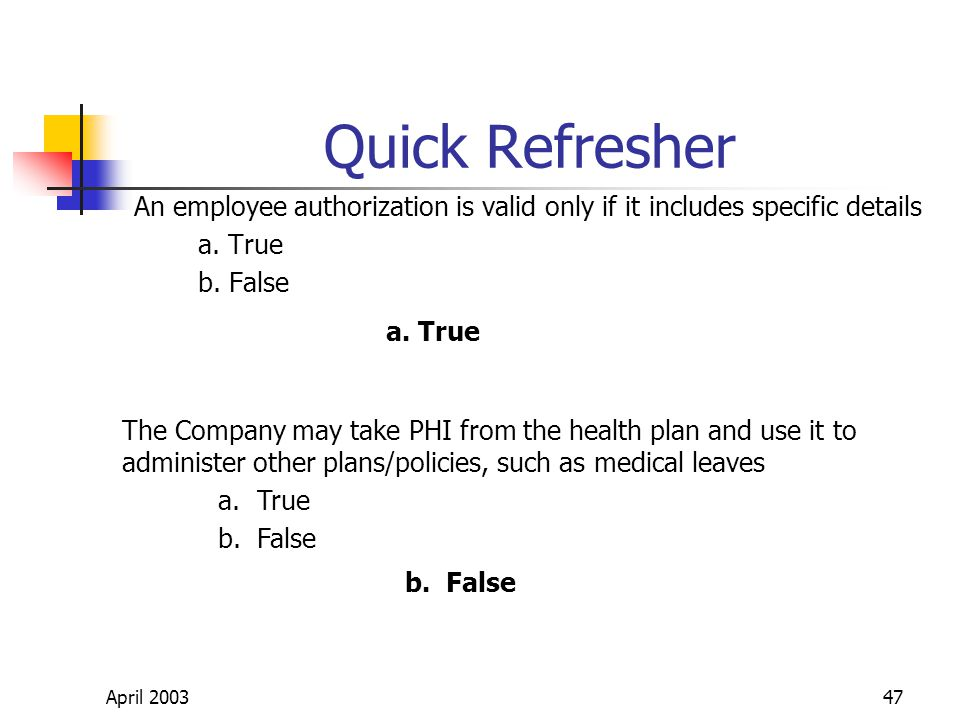 April 200347 Quick Refresher An employee authorization is valid only if it includes specific details a.