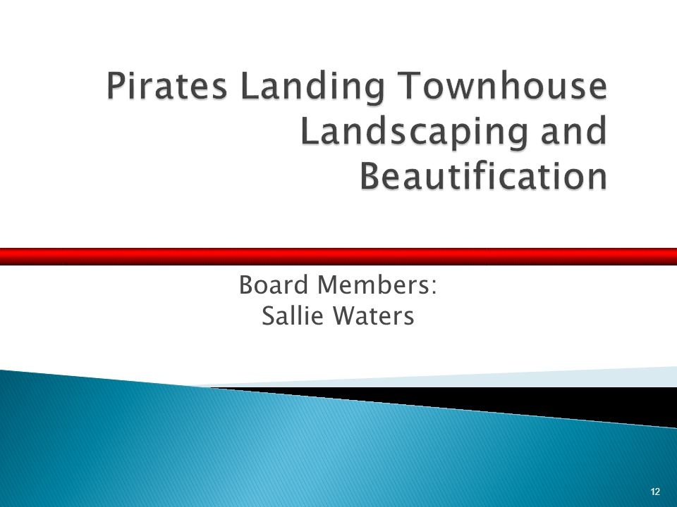 Board Members: Sallie Waters 12