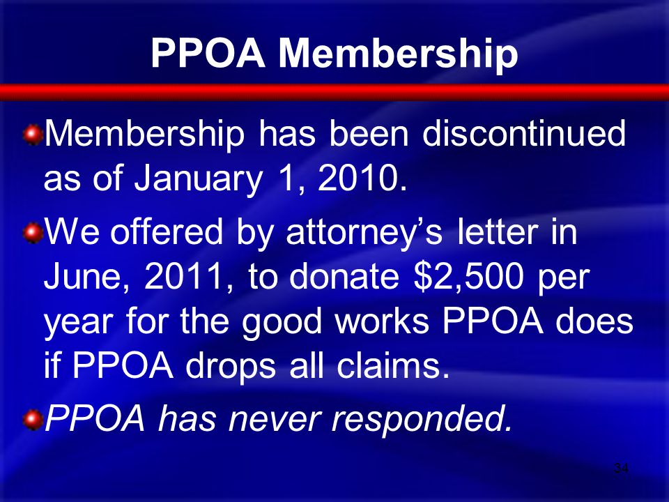 PPOA Membership Membership has been discontinued as of January 1, 2010.