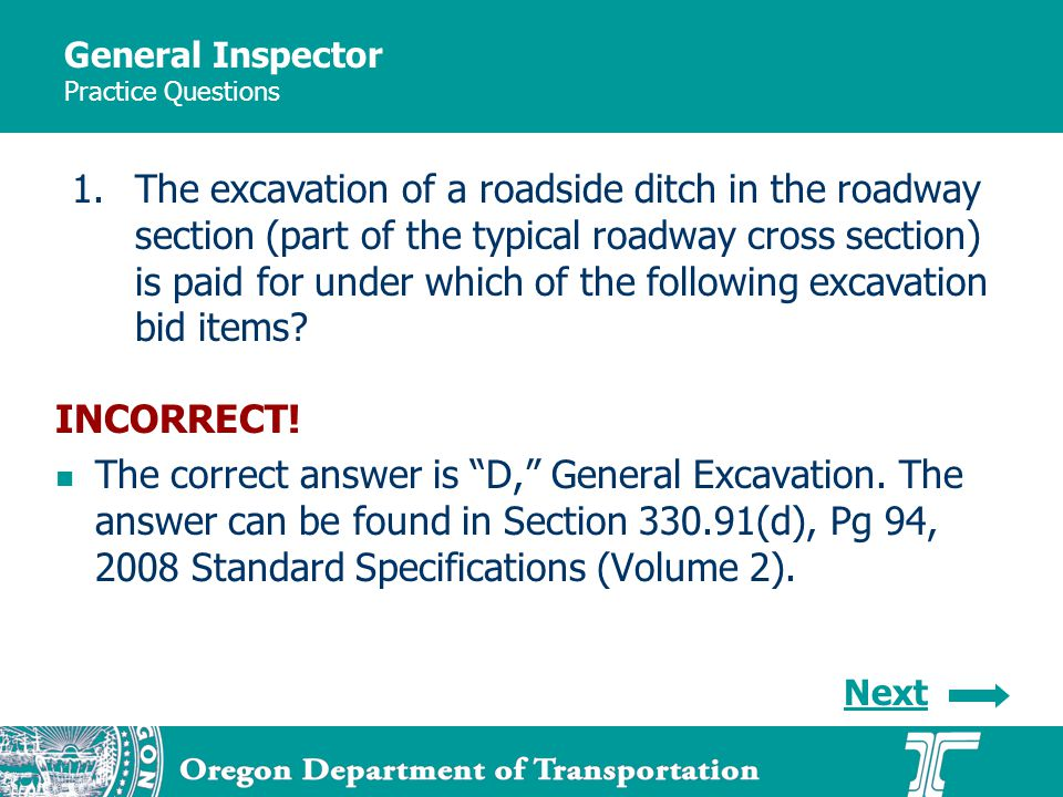 General Inspector Practice Questions Next INCORRECT.
