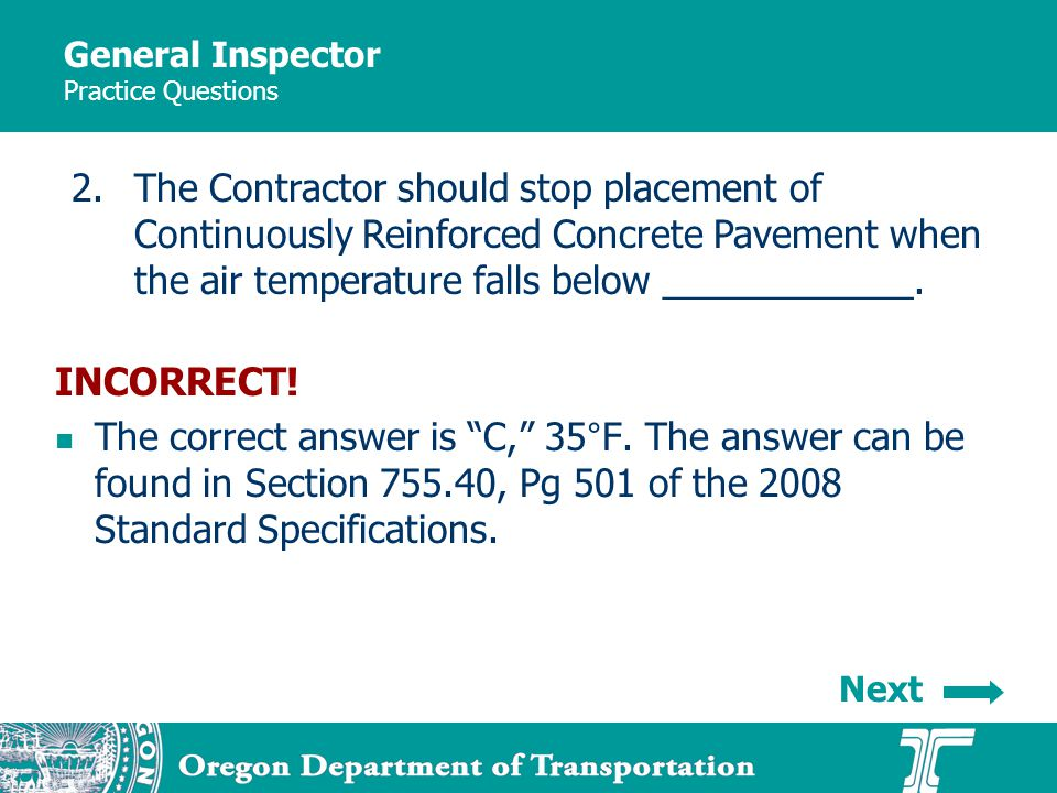General Inspector Practice Questions INCORRECT. The correct answer is C, 35°F.