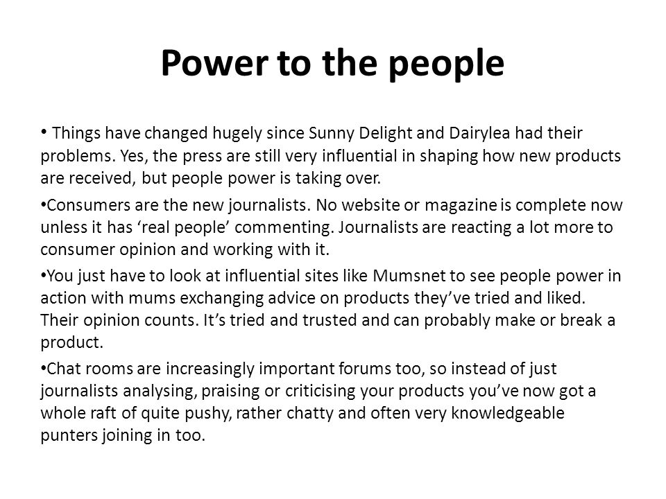Power to the people Things have changed hugely since Sunny Delight and Dairylea had their problems.