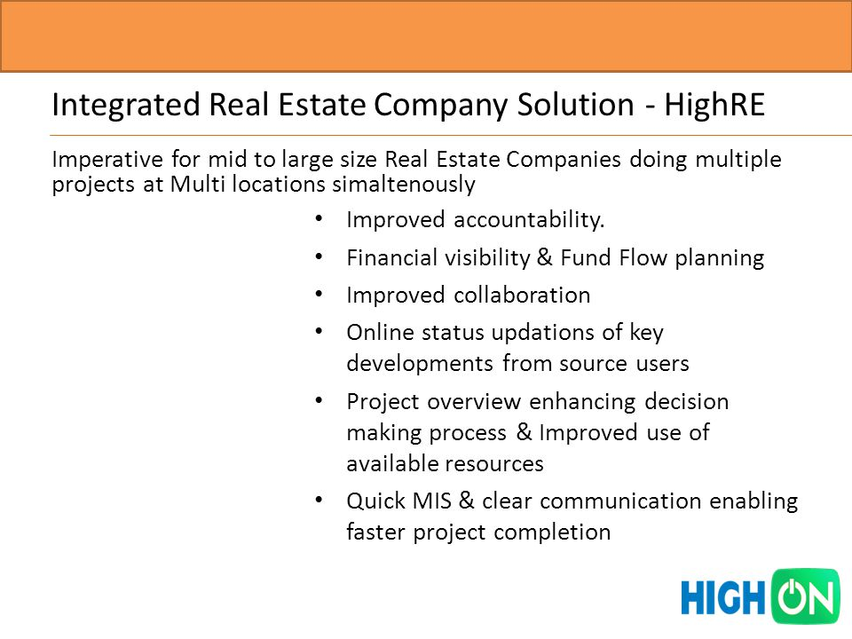 Integrated Real Estate Company Solution - HighRE Improved accountability.
