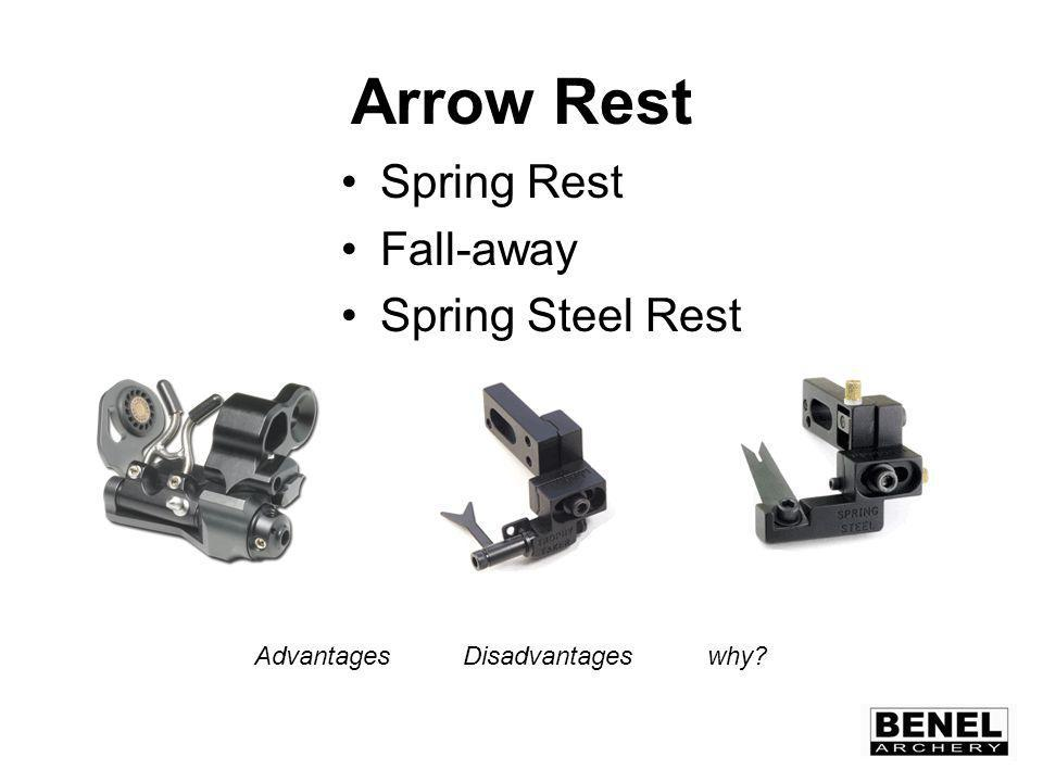 Arrow Rest Spring Rest Fall-away Spring Steel Rest AdvantagesDisadvantages why