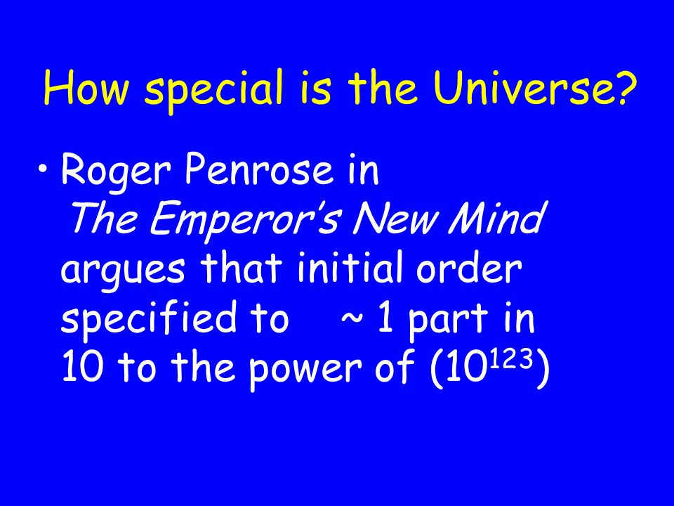 How special is the Universe.