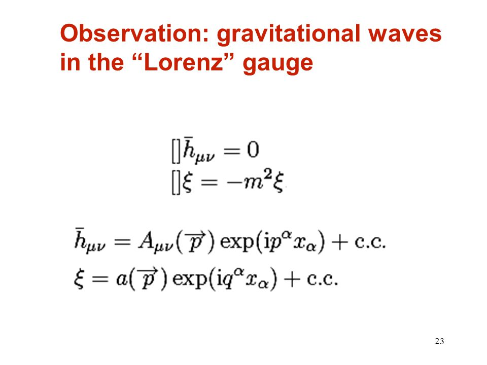 23 Observation: gravitational waves in the Lorenz gauge