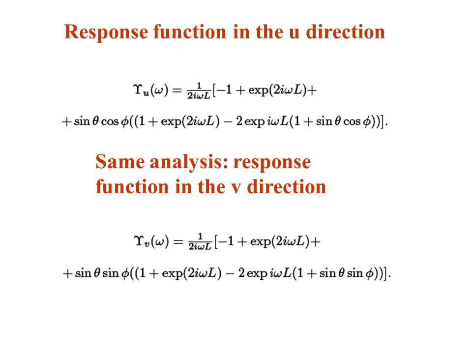 Response function in the u direction Same analysis: response function in the v direction