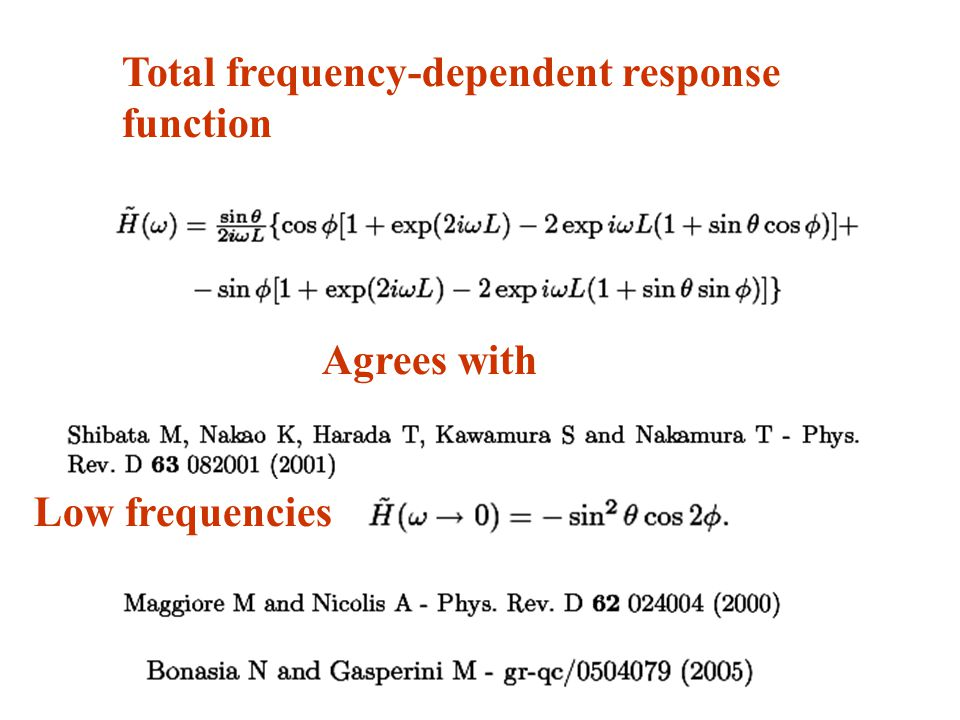 Total frequency-dependent response function Agrees with Low frequencies