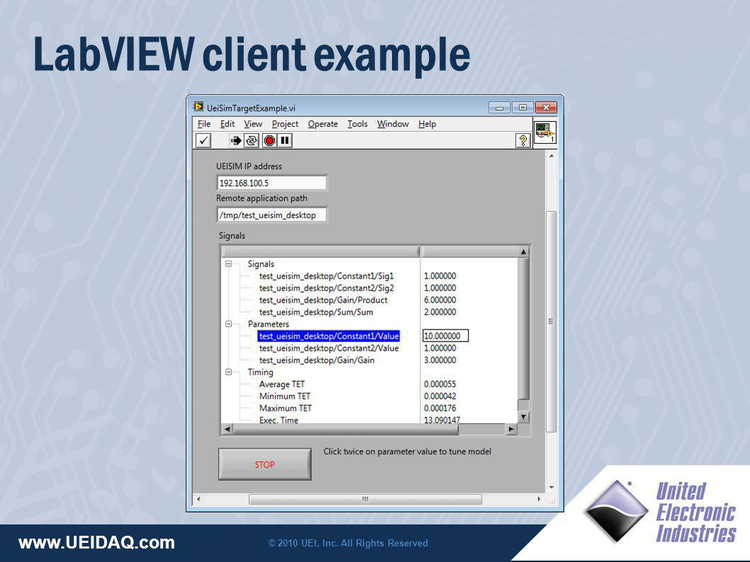 © 2010 UEI, Inc. All Rights Reserved www.UEIDAQ.com LabVIEW client example