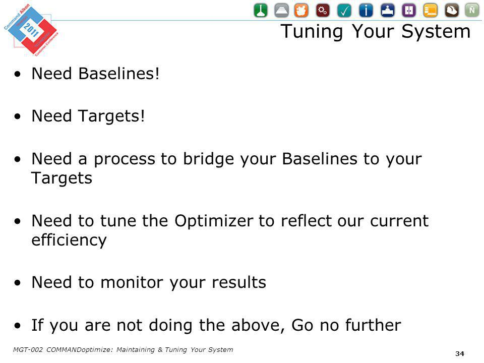 Tuning Your System Need Baselines. Need Targets.