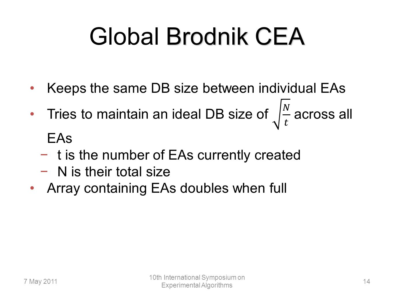Brodnik CEA Global Brodnik CEA 147 May 2011 10th International Symposium on Experimental Algorithms