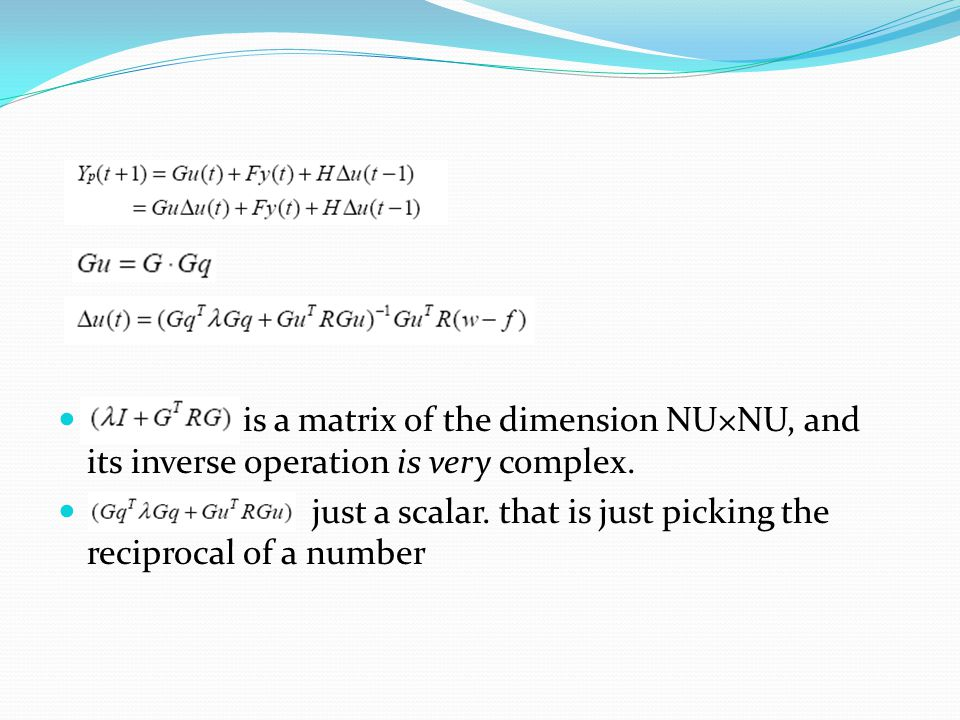 is a matrix of the dimension NU×NU, and its inverse operation is very complex.