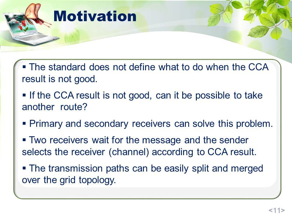 Motivation The standard does not define what to do when the CCA result is not good.