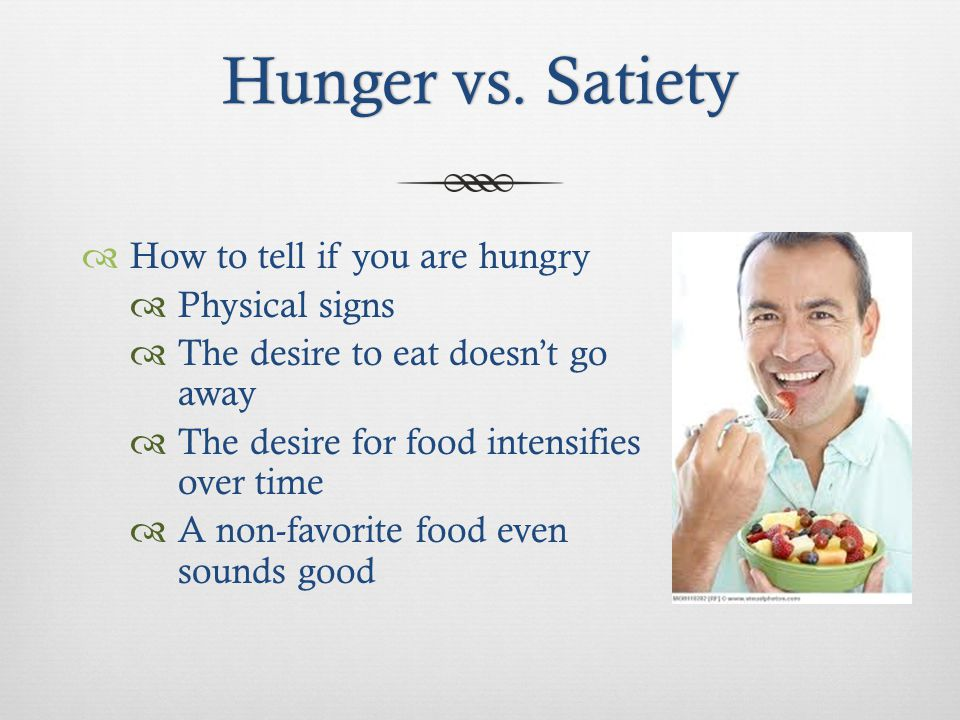 Hunger vs. SatietyHunger vs.
