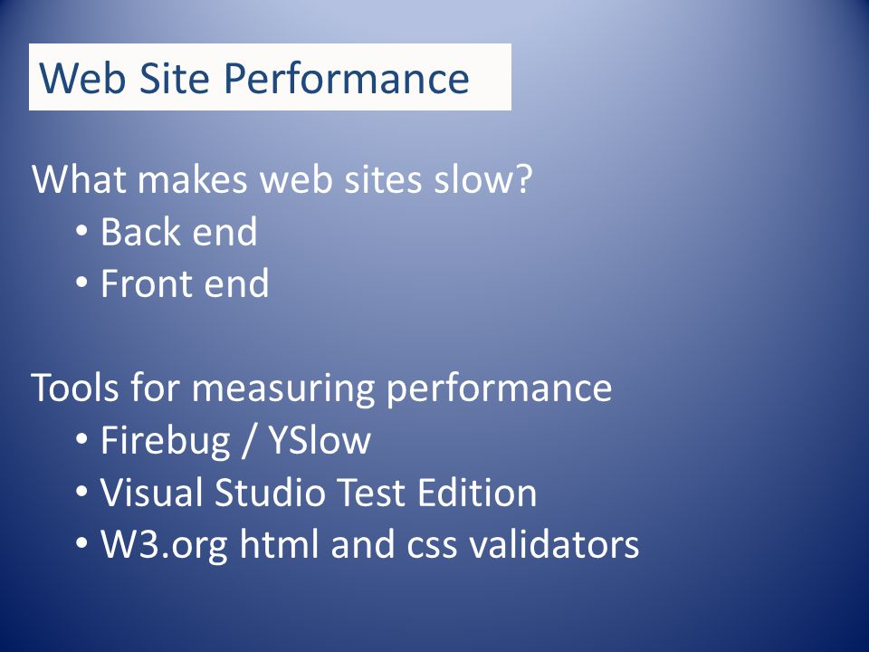 Web Site Performance What makes web sites slow.