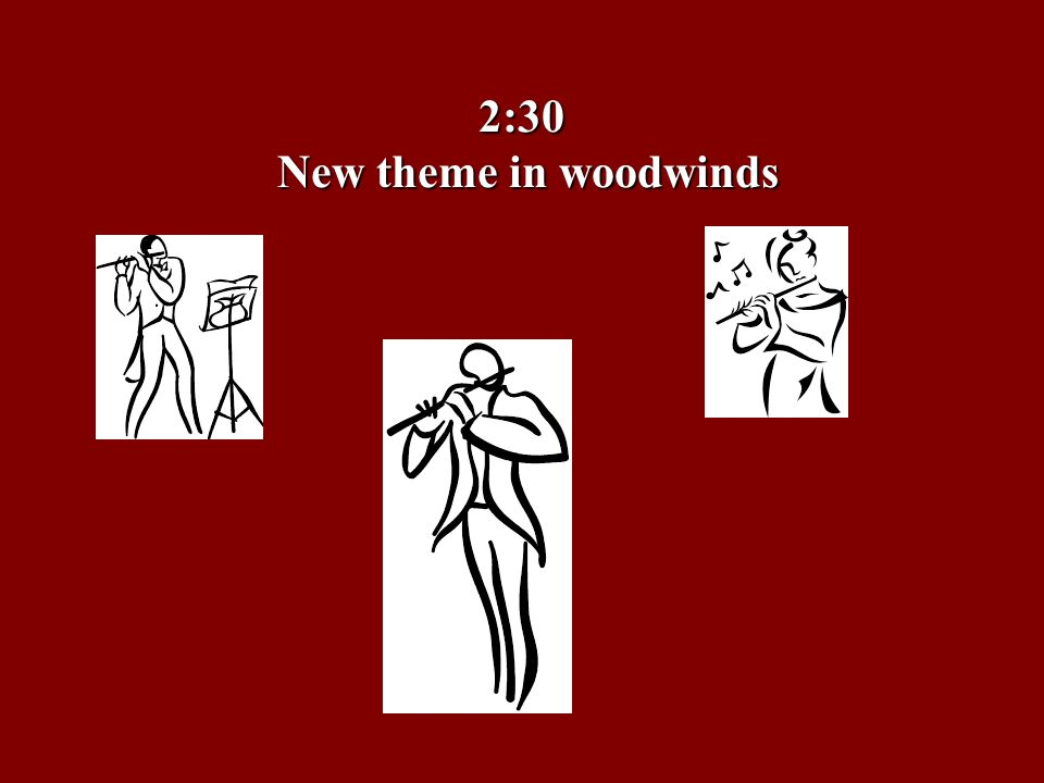 2:30 New theme in woodwinds
