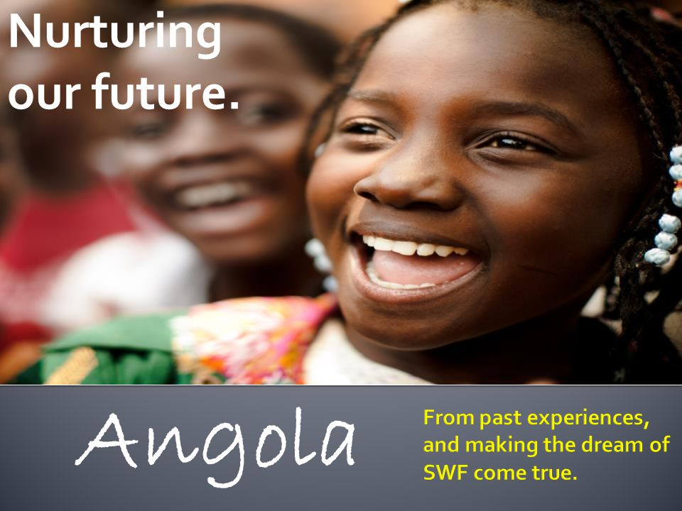 Angola Nurturing our future.