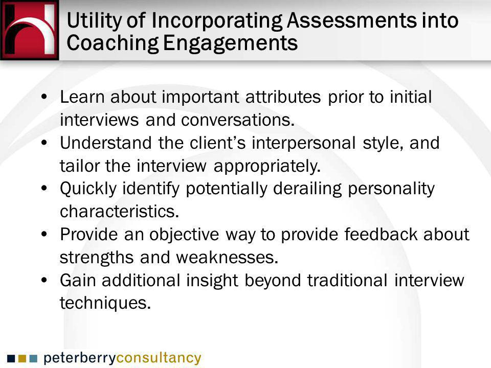 Learn about important attributes prior to initial interviews and conversations.