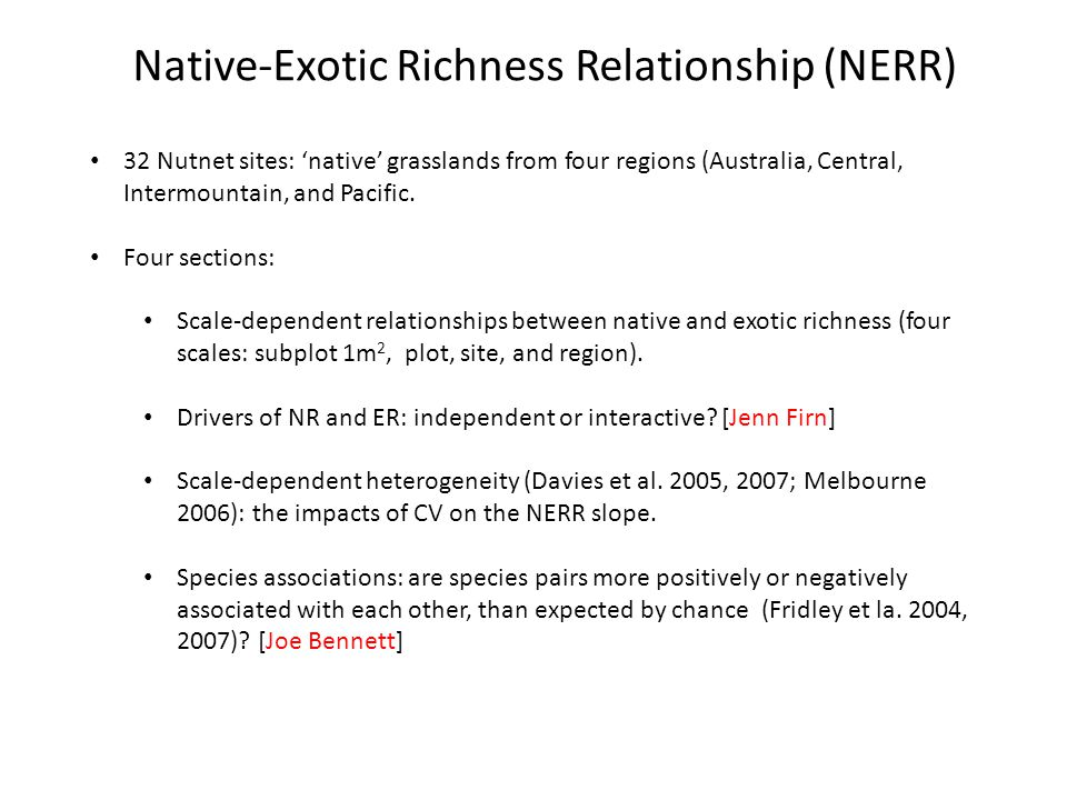 Native-Exotic Richness Relationship (NERR) 32 Nutnet sites: native grasslands from four regions (Australia, Central, Intermountain, and Pacific.