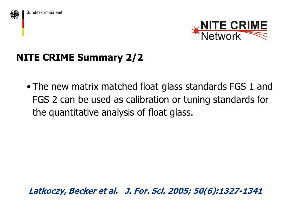 The new matrix matched float glass standards FGS 1 and FGS 2 can be used as calibration or tuning standards for the quantitative analysis of float glass.