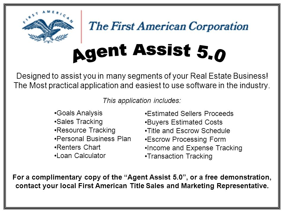 Designed to assist you in many segments of your Real Estate Business.