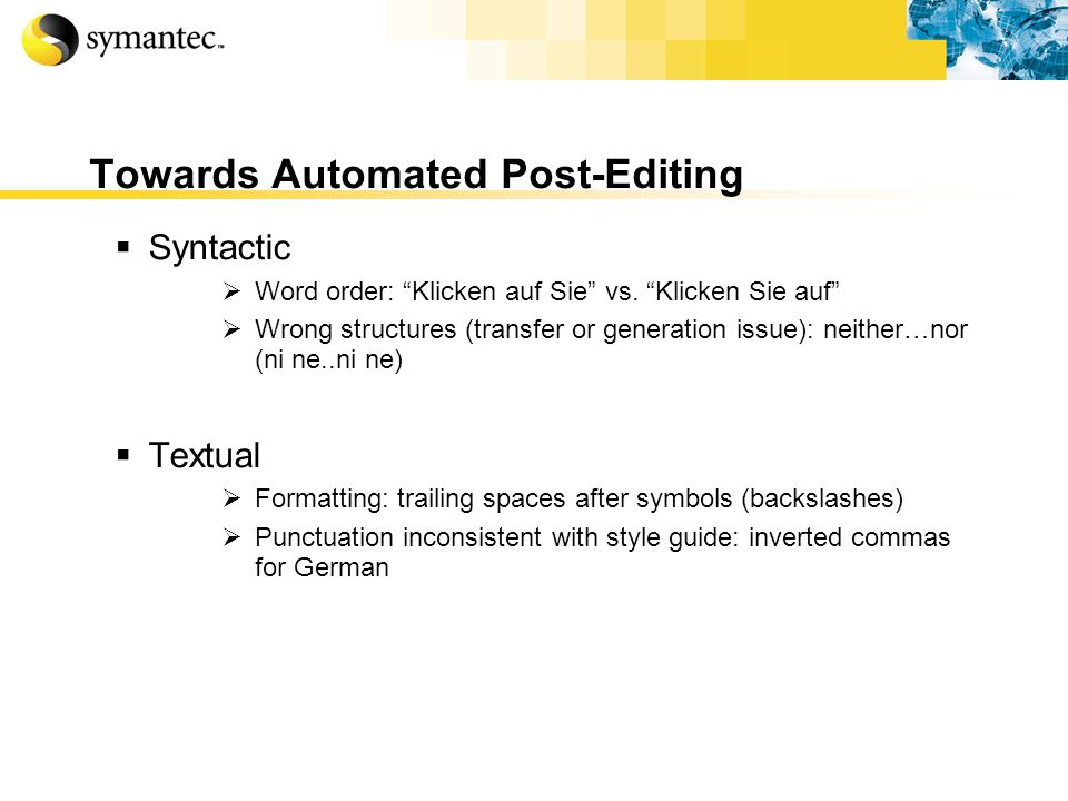 Towards Automated Post-Editing Syntactic Word order: Klicken auf Sie vs.