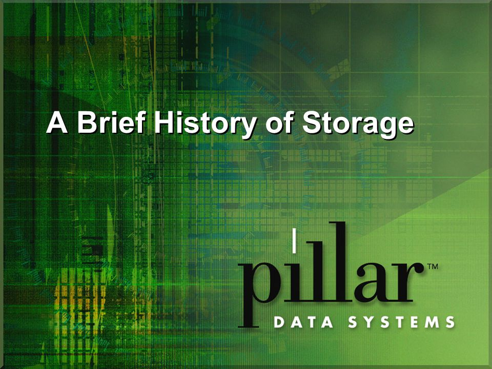 A Brief History of Storage