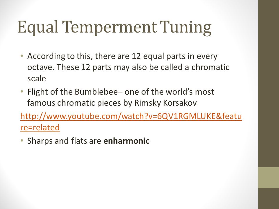 Equal Temperment Tuning According to this, there are 12 equal parts in every octave.