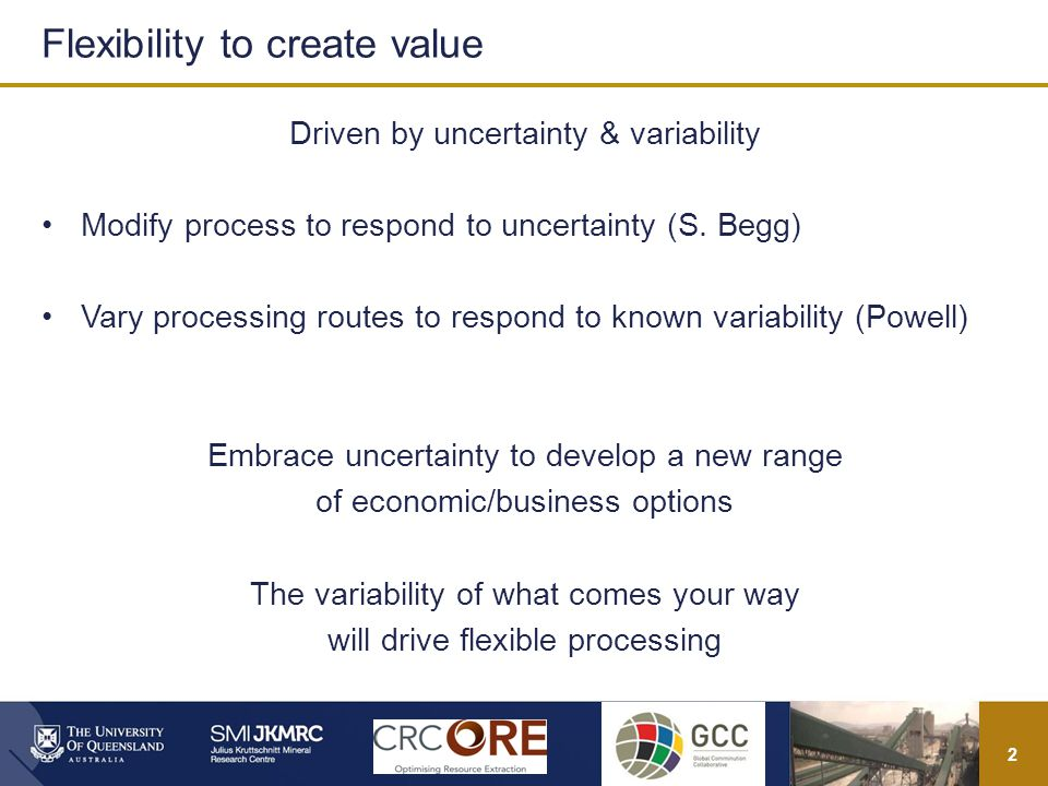 2 Driven by uncertainty & variability Modify process to respond to uncertainty (S.