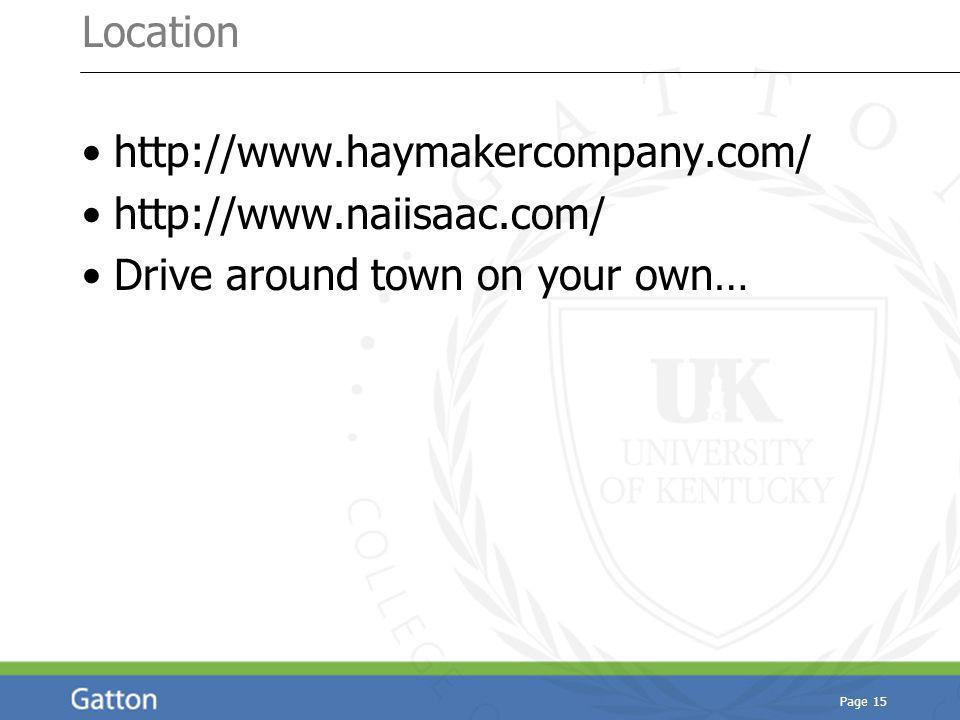 http://www.haymakercompany.com/ http://www.naiisaac.com/ Drive around town on your own… Page 15