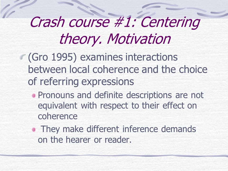 Crash course #1: Centering theory.