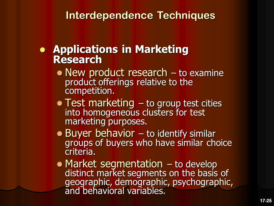 Applications in Marketing Research Applications in Marketing Research New product research – to examine product offerings relative to the competition.