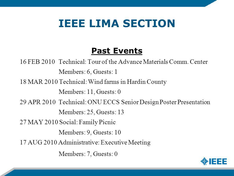 IEEE LIMA SECTION Past Events 16 FEB 2010 Technical: Tour of the Advance Materials Comm.