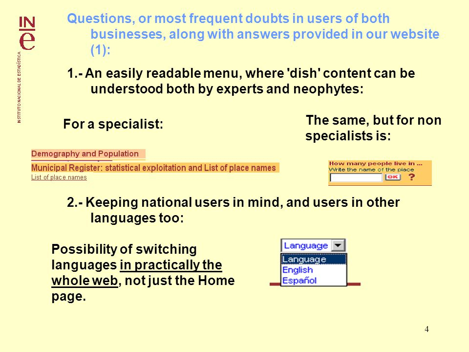 4 Questions, or most frequent doubts in users of both businesses, along with answers provided in our website (1): 1.- An easily readable menu, where dish content can be understood both by experts and neophytes: For a specialist: The same, but for non specialists is: 2.- Keeping national users in mind, and users in other languages too: Possibility of switching languages in practically the whole web, not just the Home page.