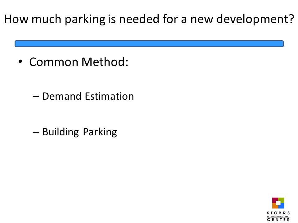 How much parking is needed for a new development.
