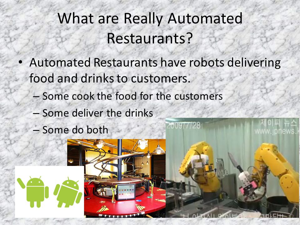 What are Automated Restaurants.