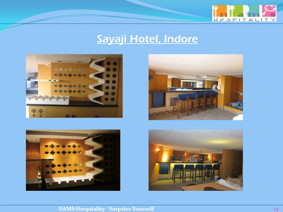 14 Sayaji Hotel, Indore NAMS Hospitality - Surprise Yourself