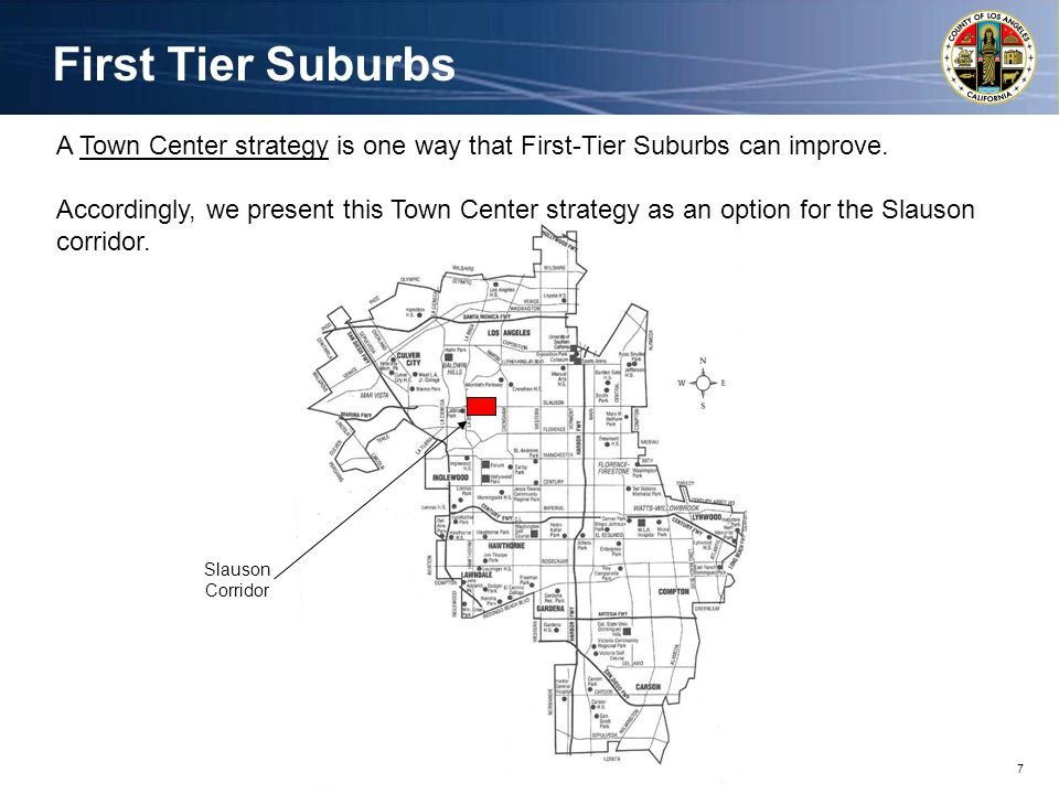 7 First Tier Suburbs A Town Center strategy is one way that First-Tier Suburbs can improve.
