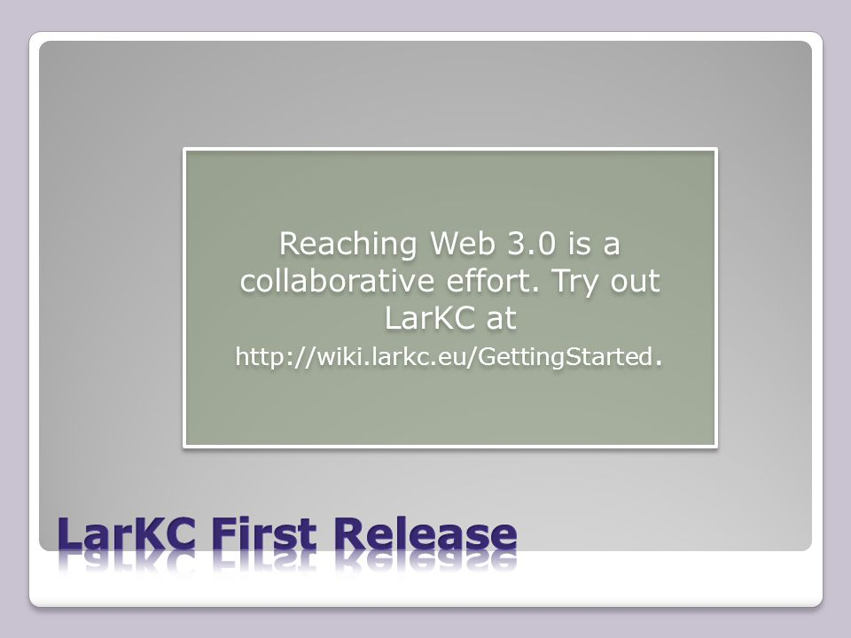 Reaching Web 3.0 is a collaborative effort. Try out LarKC at http://wiki.larkc.eu/GettingStarted.