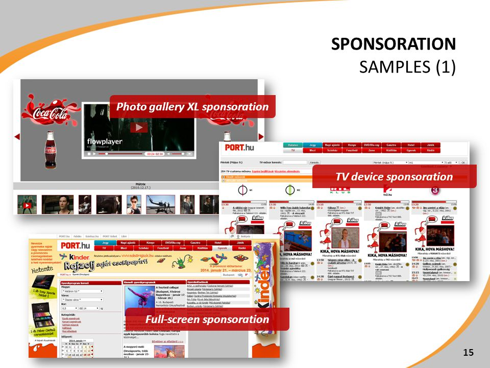 SPONSORATION SAMPLES (1) 15 TV device sponsoration Photo gallery XL sponsoration Full-screen sponsoration