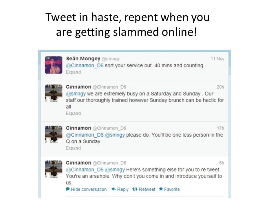 Tweet in haste, repent when you are getting slammed online!