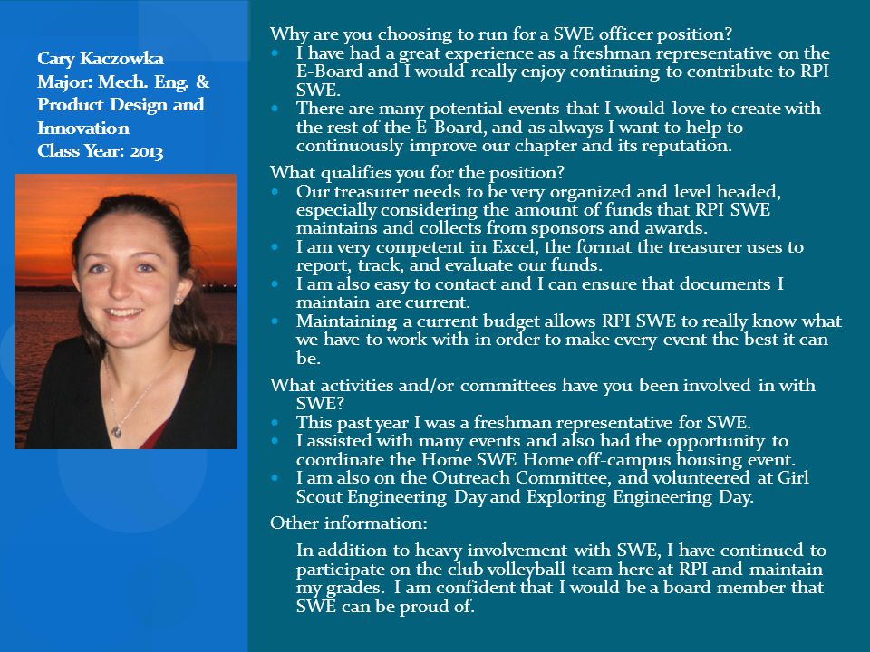 Why are you choosing to run for a SWE officer position.